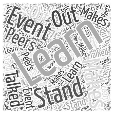 Learn What Makes An Event Stand Out And Talked About By Your Peers word cloud concept Иллюстрация