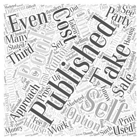 The Pros and Cons of Self Publishing Your Own Book word cloud concept
