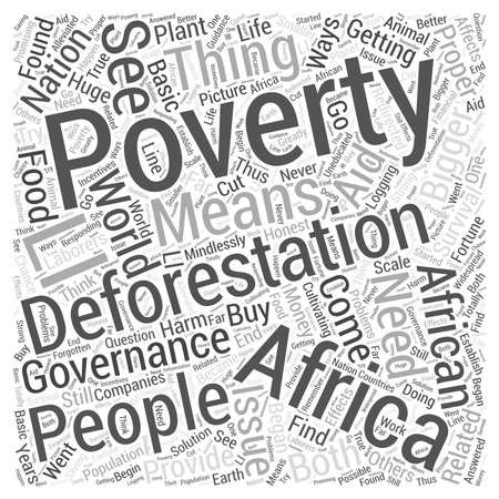 poverty: Deforestation In Africa Poverty Related word cloud concept