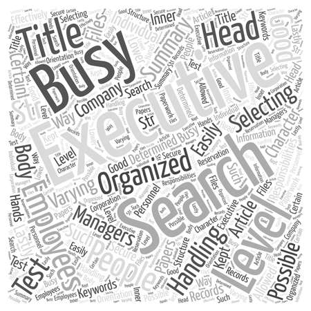 Executive Search For Busy People word cloud concept Illustration