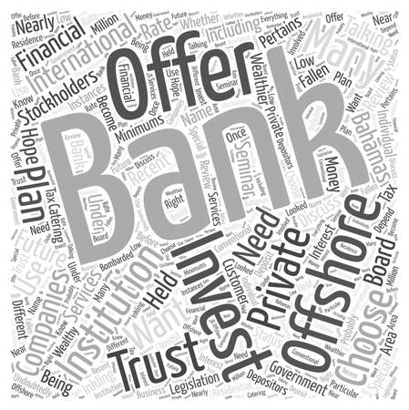 How Can I Get In On Offshore Banking Investments word cloud concept
