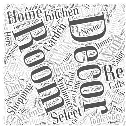 Shopping for Home Decor Has Never Been Easier word cloud concept
