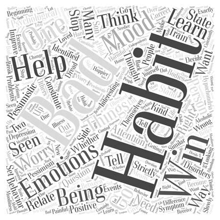 relate: Emotional Bad Habits word cloud concept Illustration