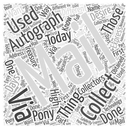 autograph: How to do Autograph Collecting Via Mail word cloud concept Illustration