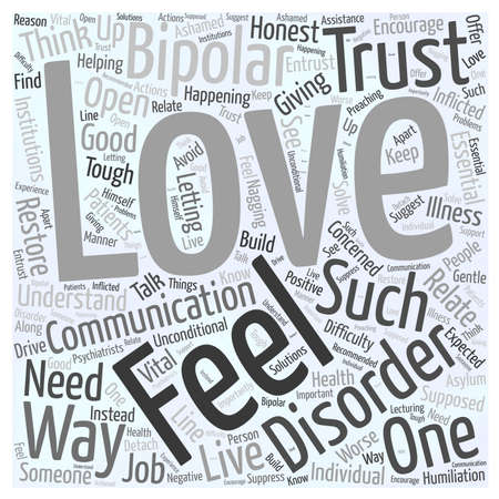 Loving Someone with Bipolar Disorder word cloud concept