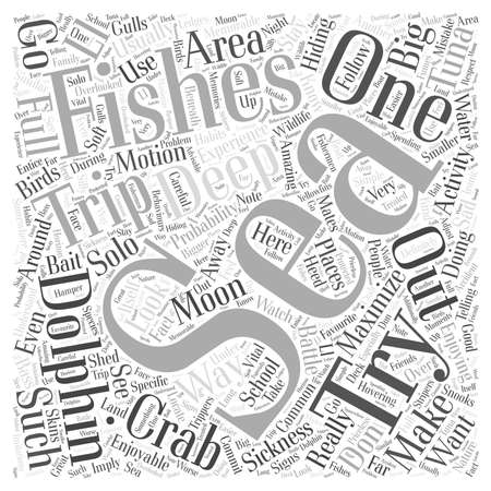 fishing area: How To Get The Most Out Of Your Deep Sea Fishing Trip word cloud concept