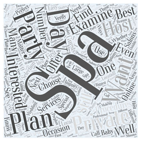 private cloud: How to Plan a Private Party at a Day Spa word cloud concept