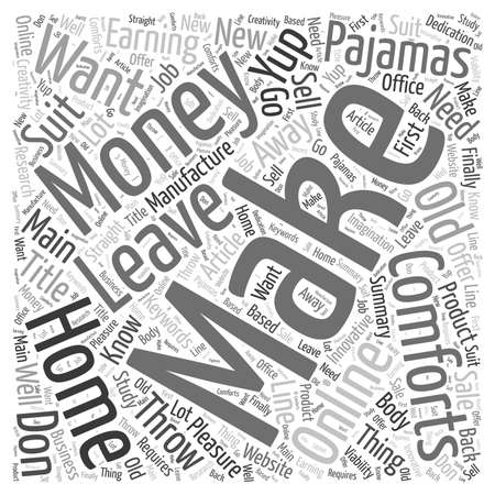 yup: Make Money Online in your Pajamas word cloud concept
