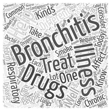 bronchitis: drug for bronchitis word cloud concept