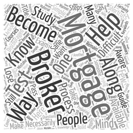 shortcuts: How To Become A Mortgage Broker And Still Remain Sane word cloud concept Illustration
