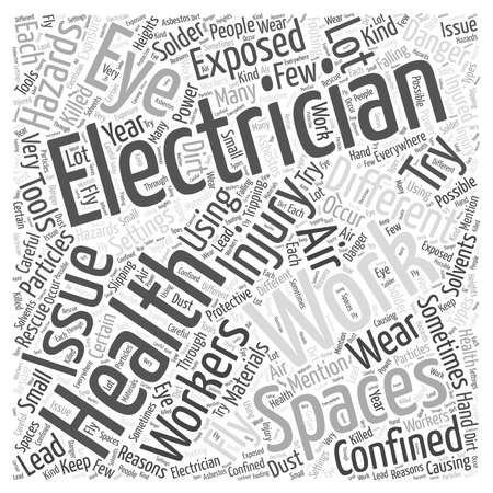 confined: Health Issues For Electricians word cloud concept Illustration