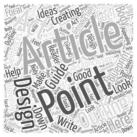 How To Create An Outline For Alll Of Your Articles word cloud concept Çizim