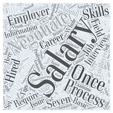 salary: Seven Basic Salary Negotiation Tips word cloud concept