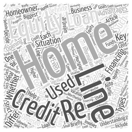 homeowner: Re Financing With A Line Of Credit Loan word cloud concept