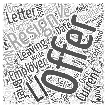 The Only Way To Resign word cloud concept Illustration