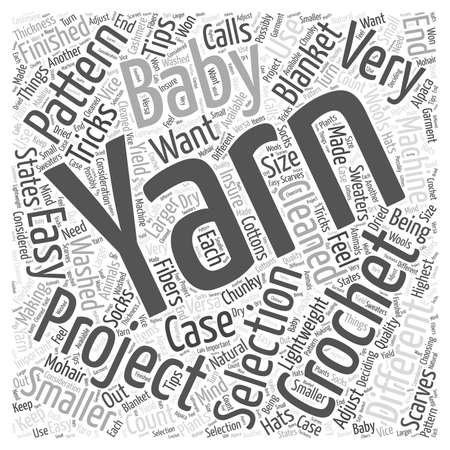 Crochet Yarn Selection Tips and Tricks word cloud concept