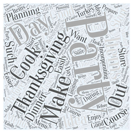 likely: How to Make the Most Out of Your Thanksgiving Party word cloud concept Illustration