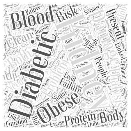 high damage: Kidney Problems in Diabetics who are Obese word cloud concept Illustration