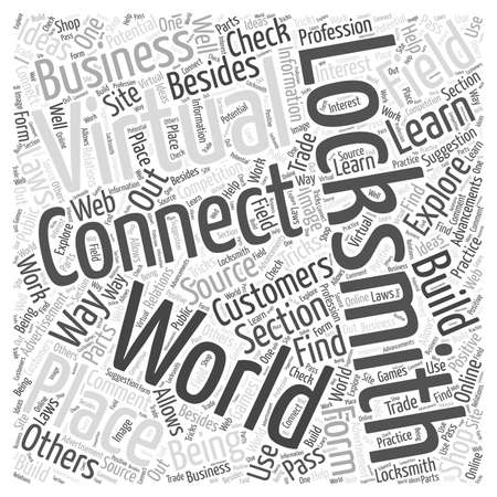 virtual world: Connecting the Virtual World to Locksmiths word cloud concept