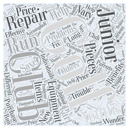 Junior Golf Club Repair Equipment word cloud concept