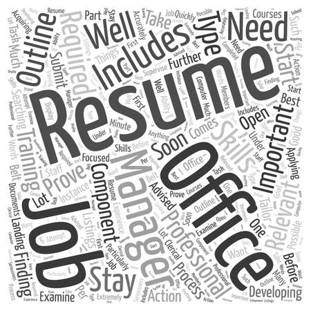 Developing Resumes for Office Management Jobs word cloud concept