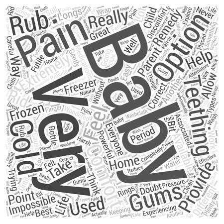 Teething Babies and Home Remedies word cloud concept