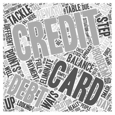 Looking For A Solution To Your Credit Card Debt Problem word cloud concept
