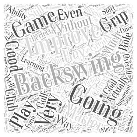 Improving Your Backswing Effectively word cloud concept