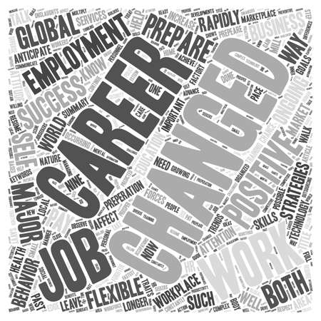 The Ever Changing Workplace Preperation for Your Career in this Rapidly Changing World word cloud concept Ilustrace