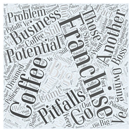 potential: The Potential Pitfalls of a Coffee Franchise word cloud concept Illustration