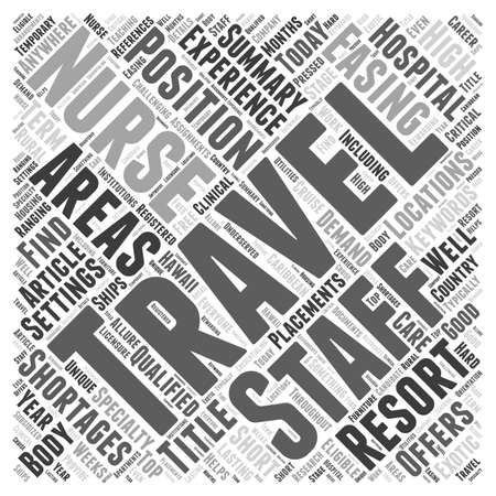 Traveling Nurses Easing Staff Shortages word cloud concept