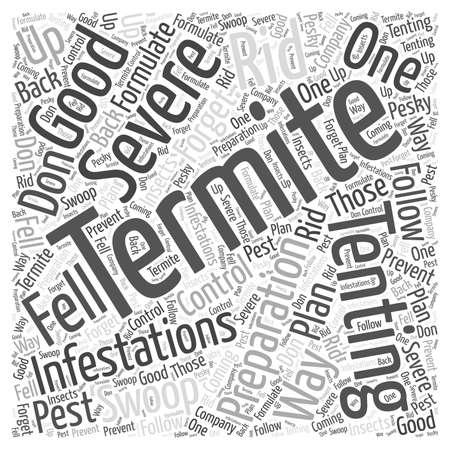formulate: Termite Tenting Preparation word cloud concept