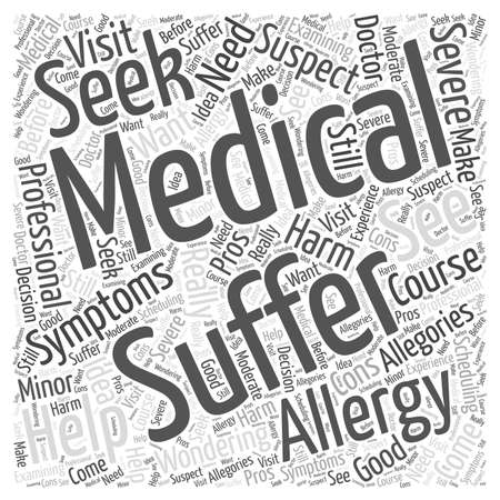 Suffering from Allergies Should You See a Medical Professional word cloud concept
