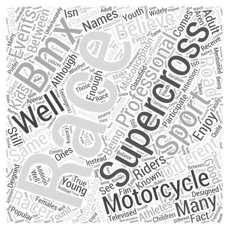The Difference between Supercross Motorcycle Racing and Supercross BMX Racing word cloud concept Illustration