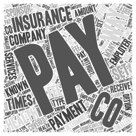 paying: Ways of Paying for Health Insurance word cloud concept