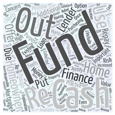 re: What Is A Cash Out Re Finance word cloud concept