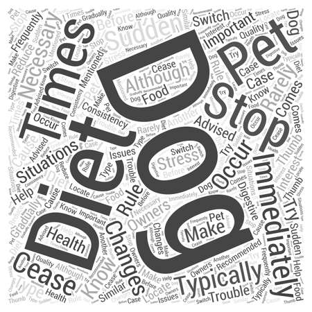 when: When to Stop Your Dogs Diet word cloud concept Illustration