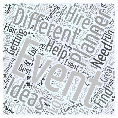 event planner: When You Need To Hire An Event Planner word cloud concept
