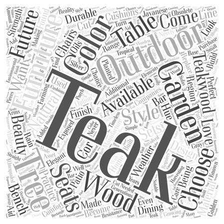 why teak outdoor garden furniture word cloud concept