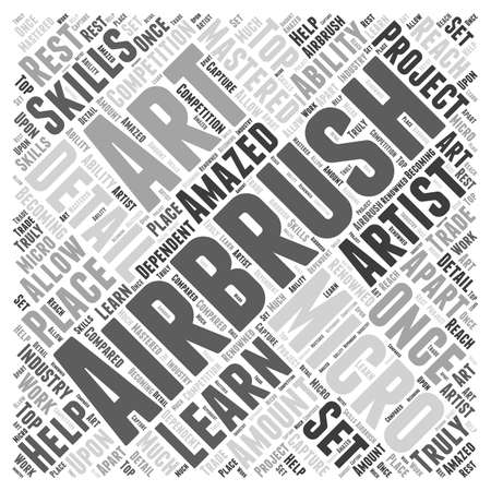 Why You Should Learn Micro Airbrush Art word cloud concept