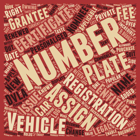number plate: Your Personalised Number Plate Explained Certificate Of Entitlement text background wordcloud concept Illustration