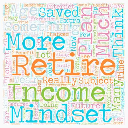 determines: Your Age Determines Your Retirement Income Mindset text background wordcloud concept Illustration