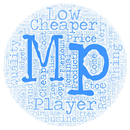 cautions: You Can Be An Utter Flop With Cheap Mp Players text background wordcloud concept