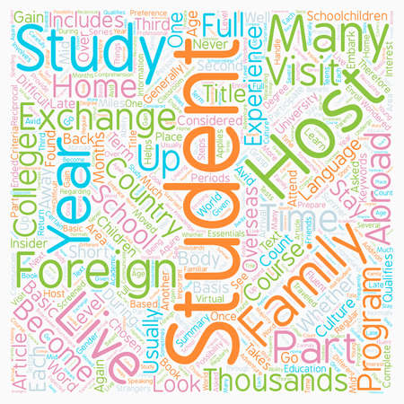 schoolkid: You Too Can Be A Foreign Exchange Student text background wordcloud concept Illustration