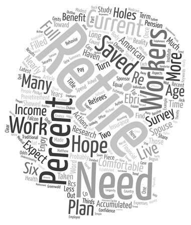 holes: Your Retirement Hopes Filled With Holes text background wordcloud concept Illustration