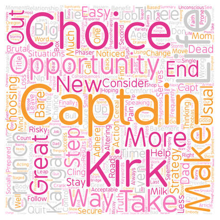 will: Will You Be A Kirk Crunch Or Kangaroo text background wordcloud concept