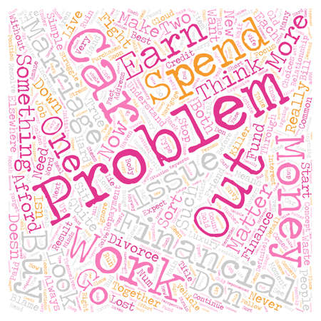 Why Let Financial Problems Ruin Your Marriage text background wordcloud concept