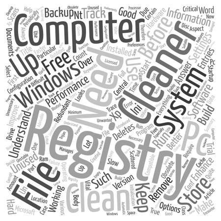 unused: Why Do You Need A Registry Cleaner text background wordcloud concept Illustration