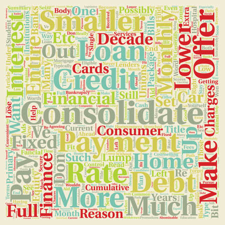 financial institutions: Why Do You Have To Consolidate text background wordcloud concept