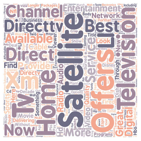cable tv: Why Direct TV Satellite TV text background wordcloud concept Illustration
